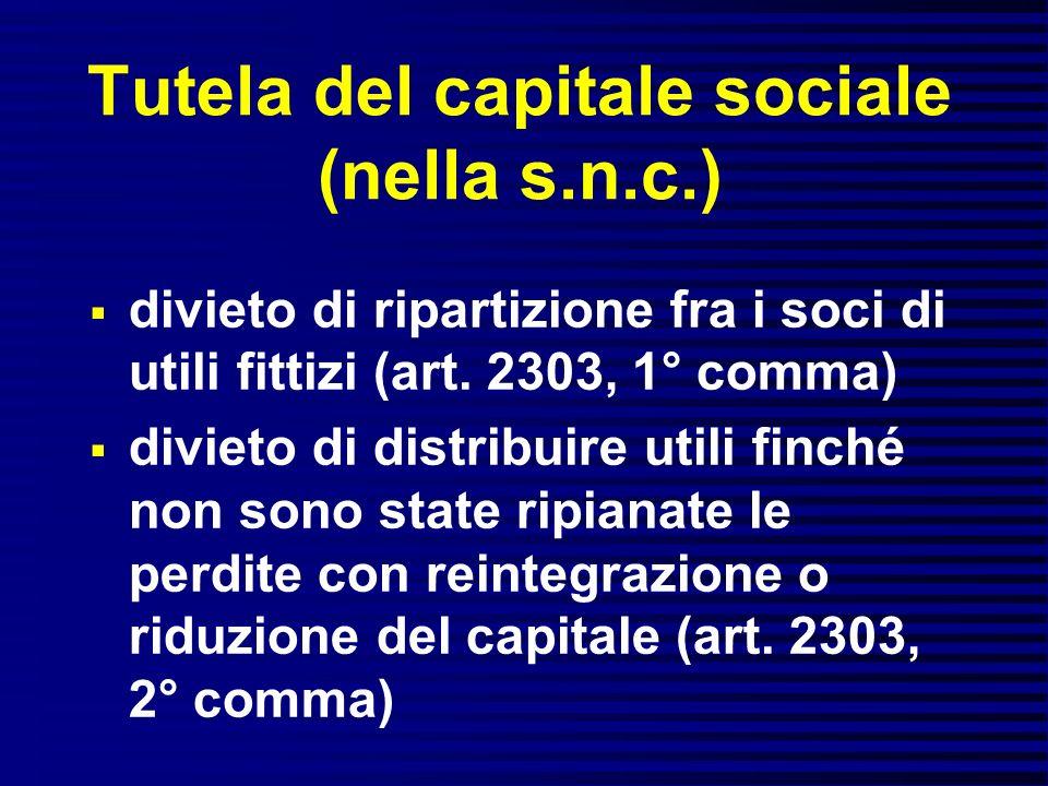 Tutela del capitale sociale (nella s.n.c.)