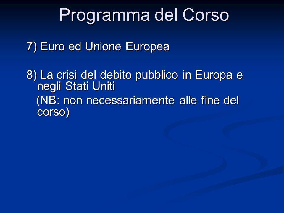 Programma del Corso 7) Euro ed Unione Europea