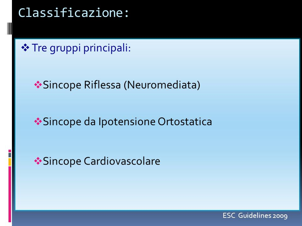 Classificazione: Tre gruppi principali: