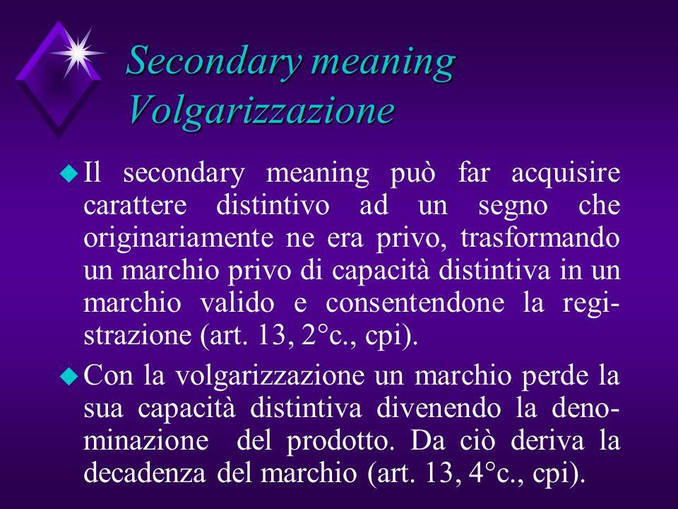 Secondary meaning Volgarizzazione