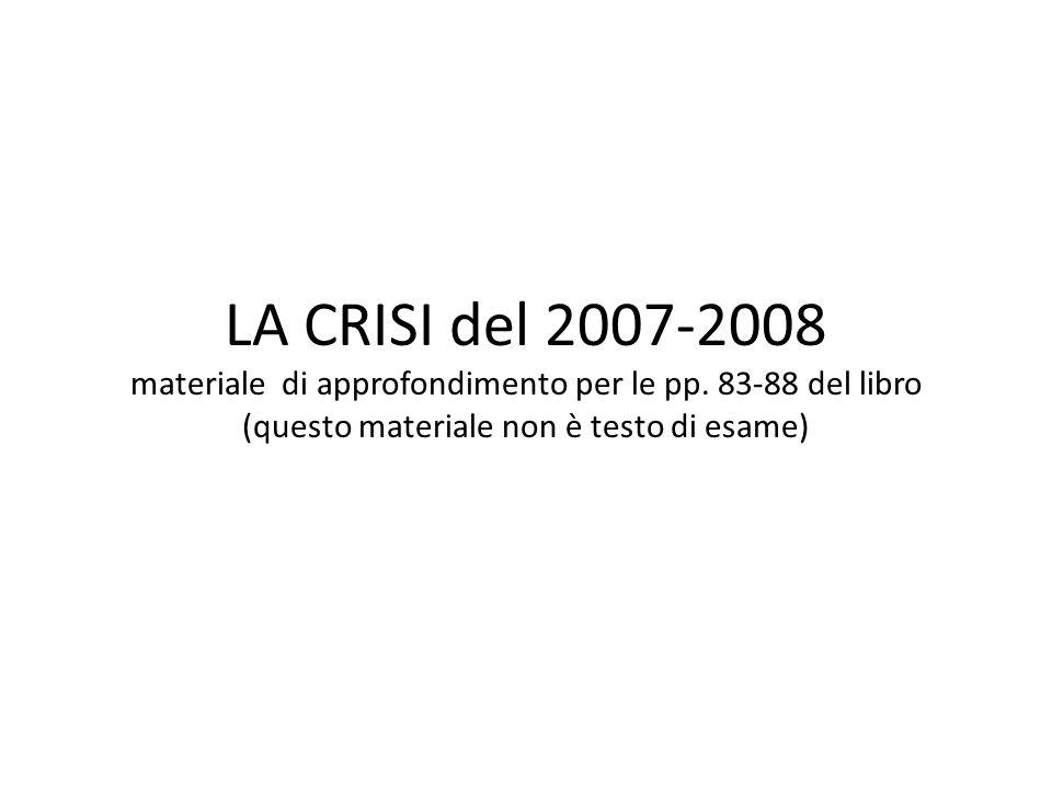 LA CRISI del 2007-2008 materiale di approfondimento per le pp