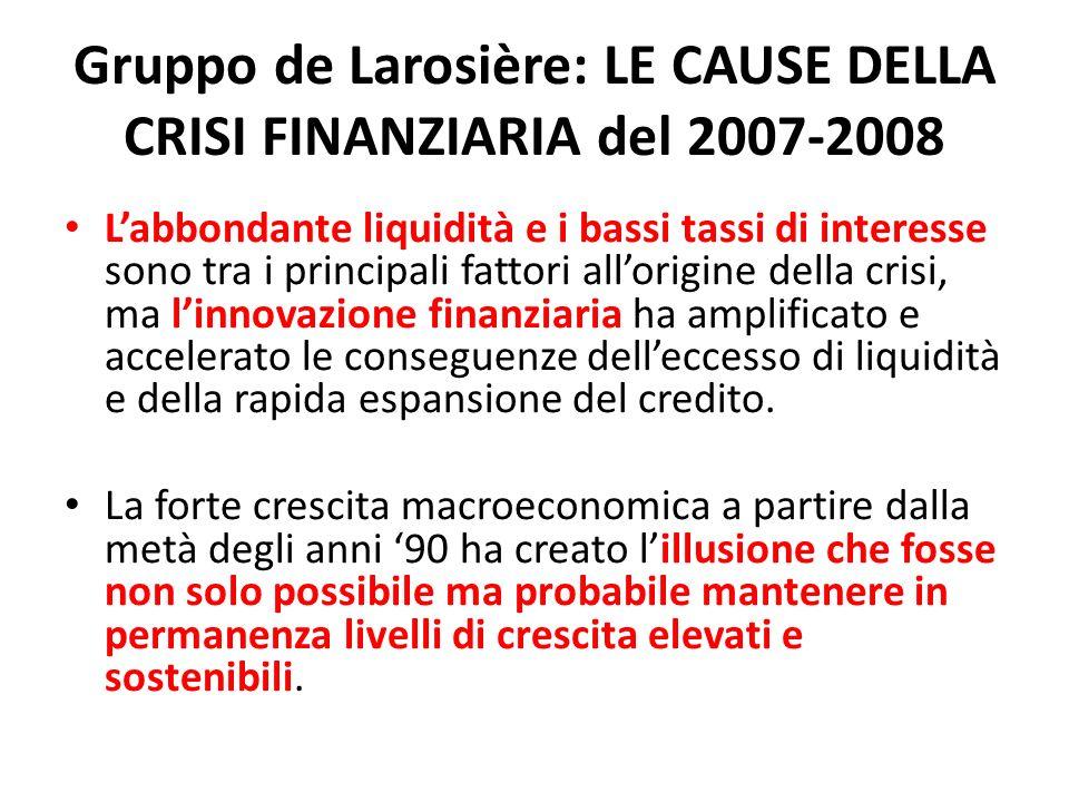 Gruppo de Larosière: LE CAUSE DELLA CRISI FINANZIARIA del 2007-2008