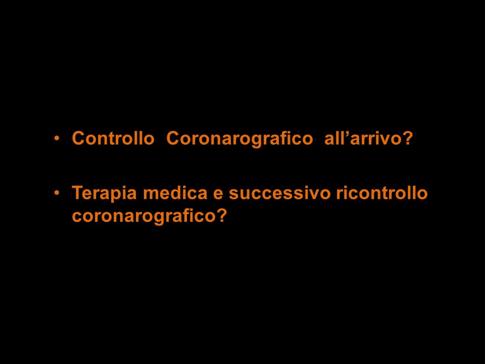 Controllo Coronarografico all'arrivo