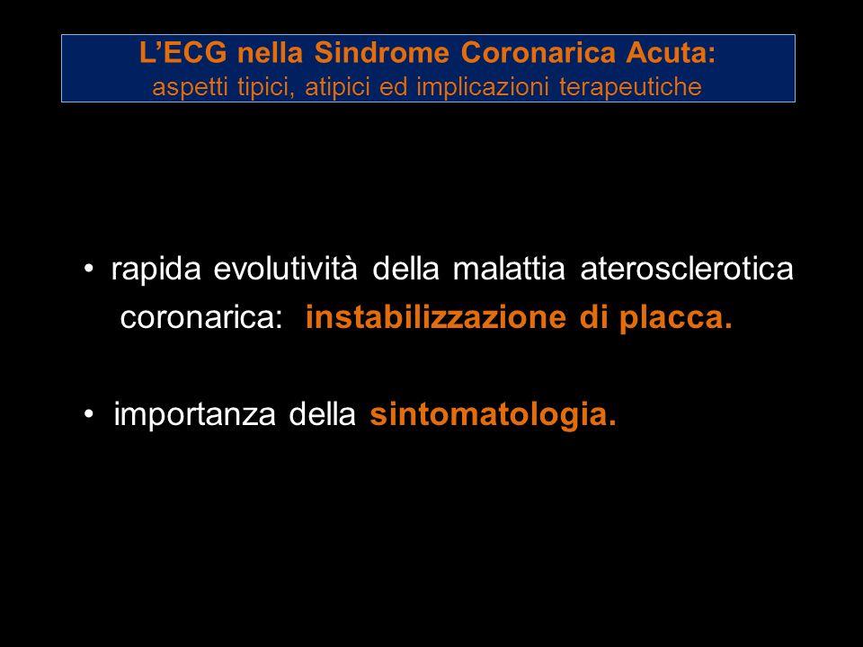rapida evolutività della malattia aterosclerotica
