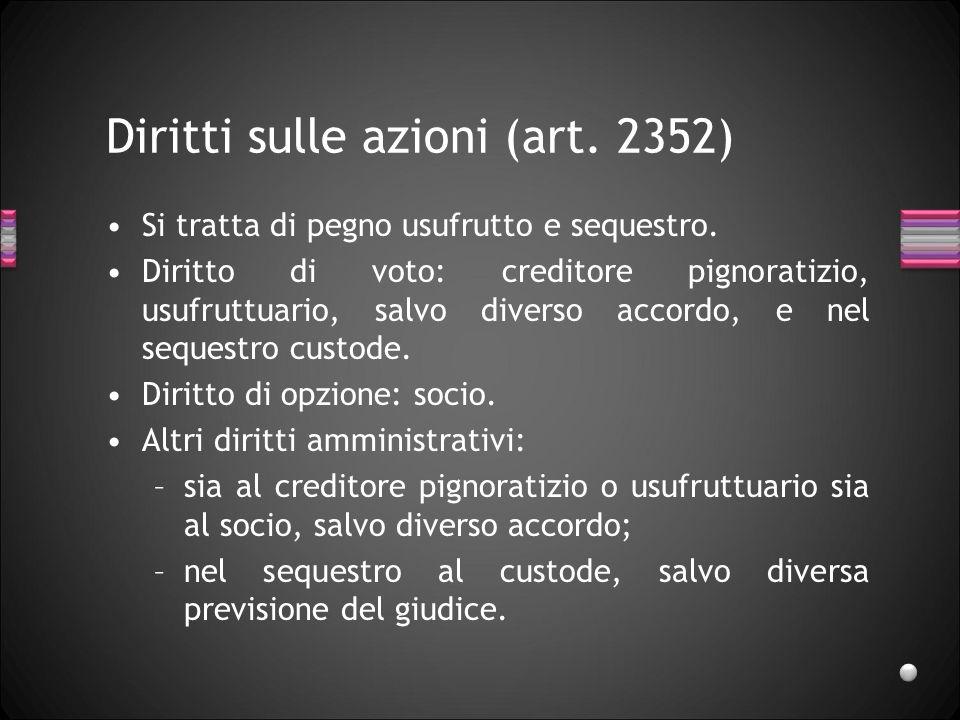 Diritti sulle azioni (art. 2352)