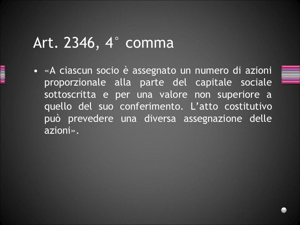 Art. 2346, 4° comma