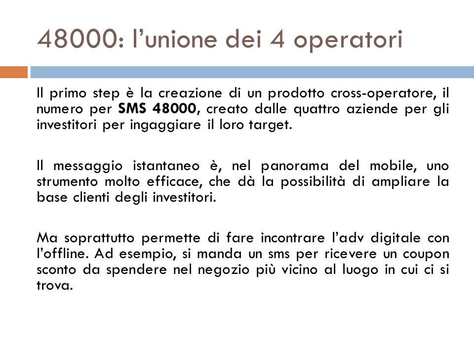 48000: l'unione dei 4 operatori