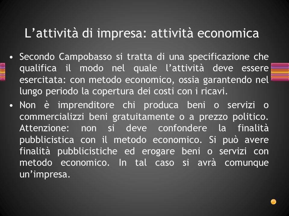 L'attività di impresa: attività economica