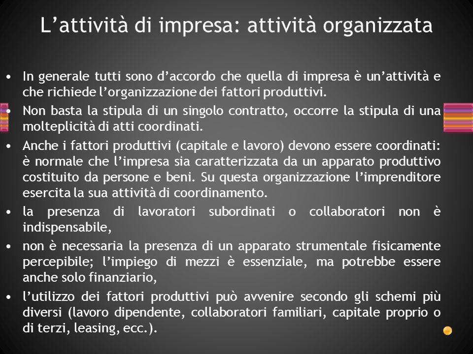 L'attività di impresa: attività organizzata