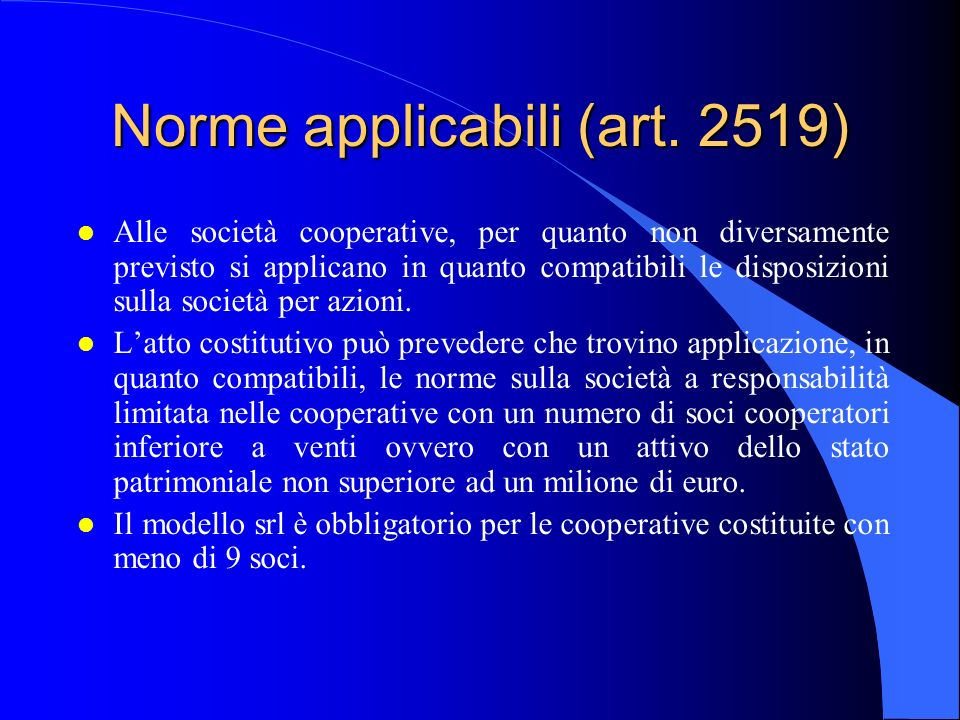 Norme applicabili (art. 2519)