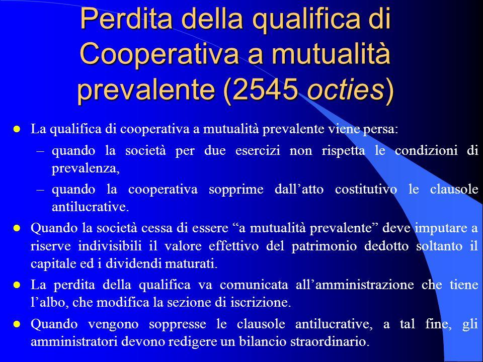 Perdita della qualifica di Cooperativa a mutualità prevalente (2545 octies)