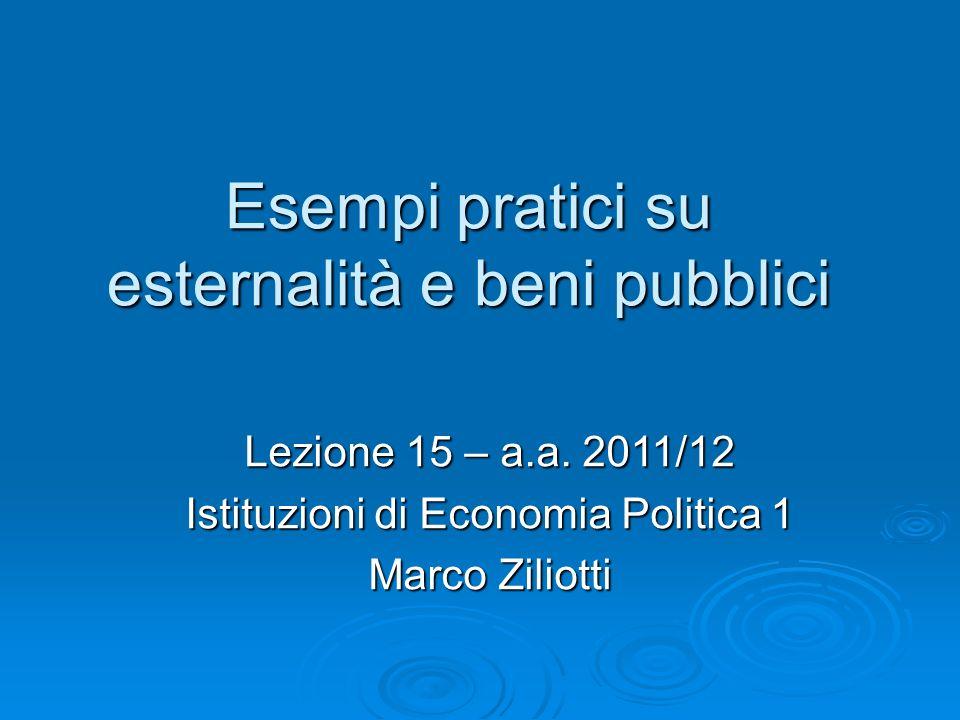 Esempi pratici su esternalità e beni pubblici