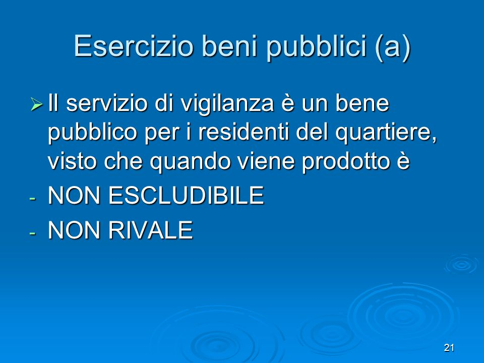 Esercizio beni pubblici (a)