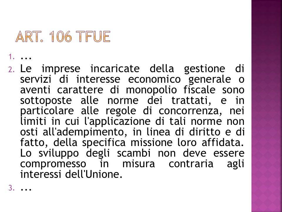 Art. 106 TFue ...