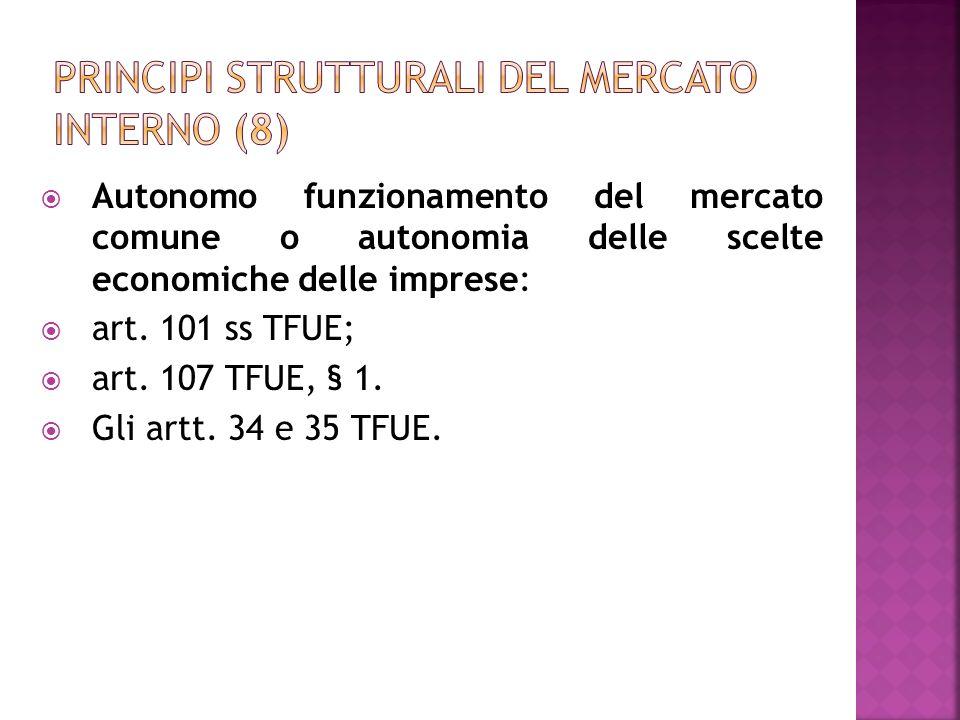 Principi strutturali del mercato interno (8)