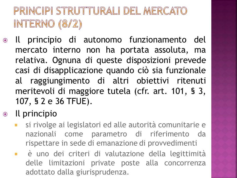 Principi strutturali del mercato interno (8/2)
