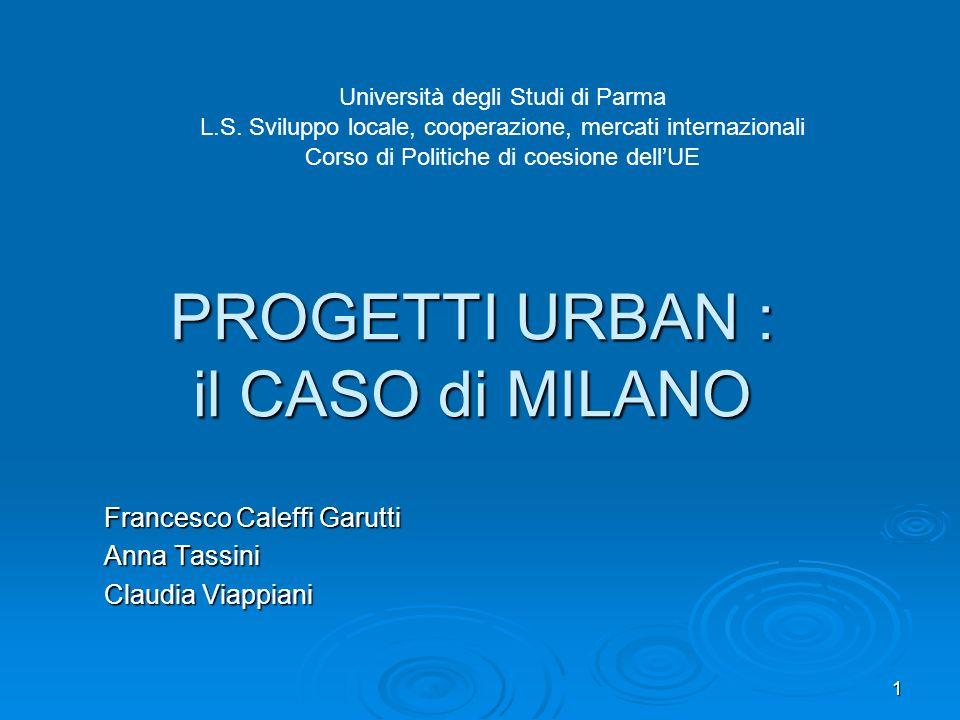 PROGETTI URBAN : il CASO di MILANO