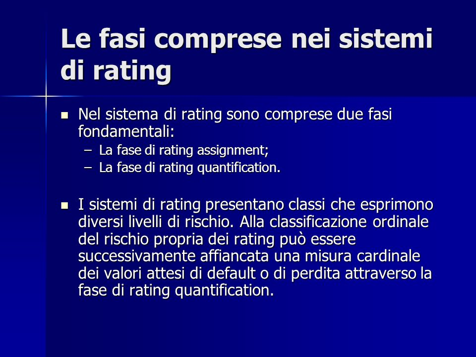 Le fasi comprese nei sistemi di rating