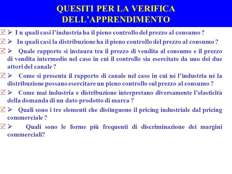 QUESITI PER LA VERIFICA DELL'APPRENDIMENTO