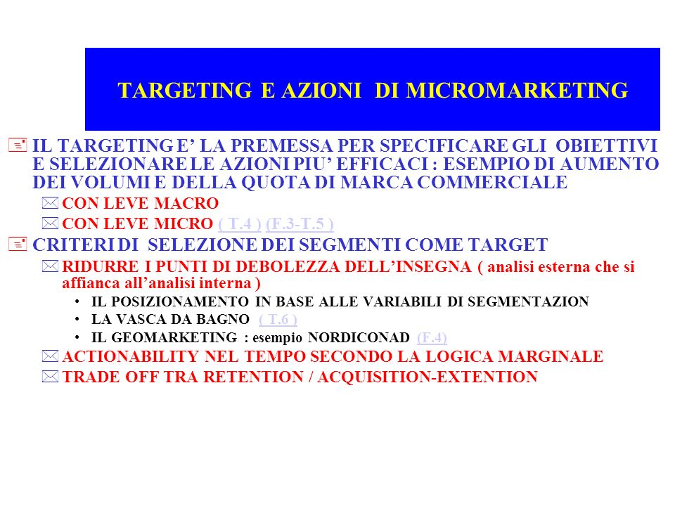 TARGETING E AZIONI DI MICROMARKETING