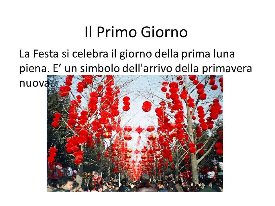 Il Primo Giorno La Festa si celebra il giorno della prima luna piena.
