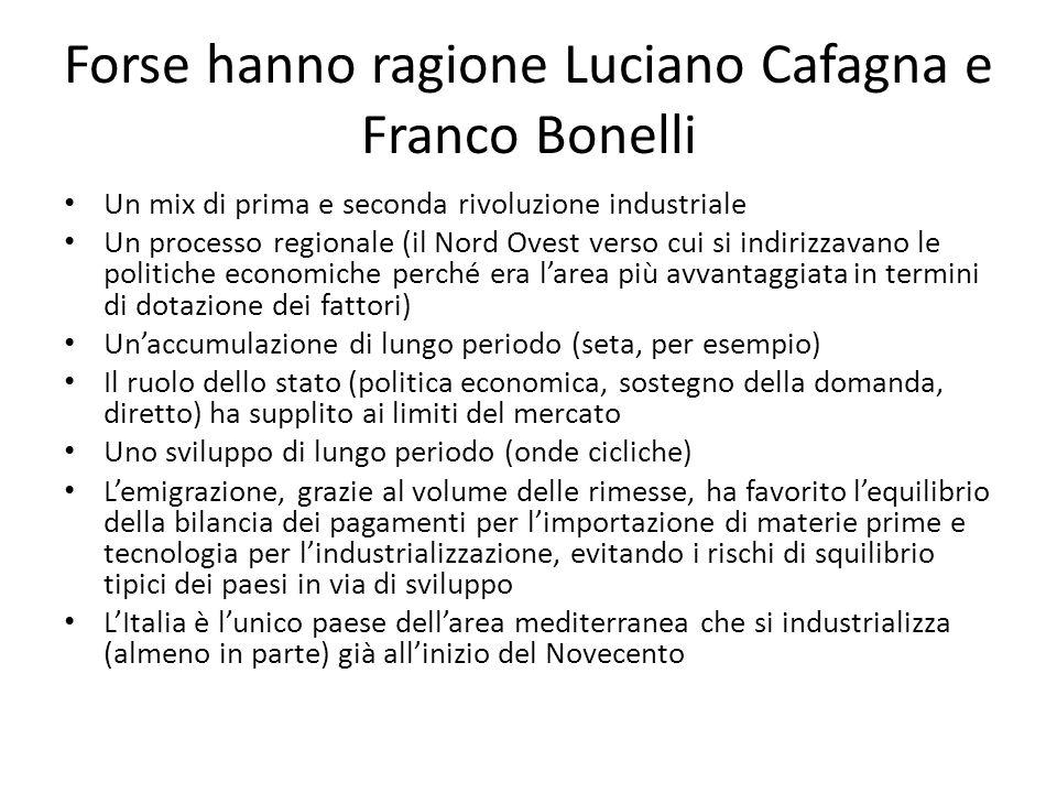Forse hanno ragione Luciano Cafagna e Franco Bonelli