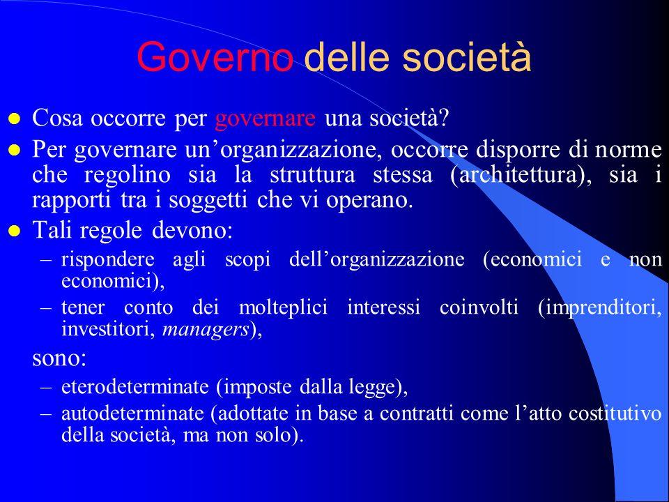 Governo delle società Cosa occorre per governare una società