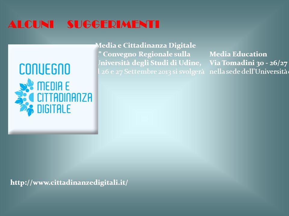 ALCUNI SUGGERIMENTI Media e Cittadinanza Digitale
