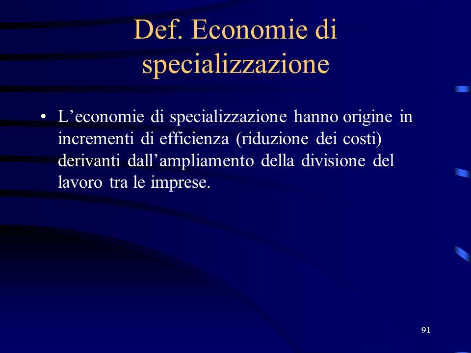 Def. Economie di specializzazione