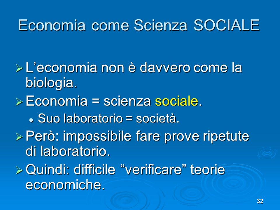 Economia come Scienza SOCIALE