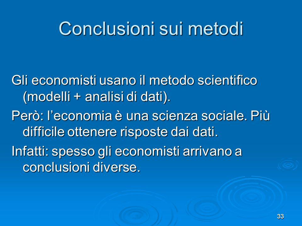 Conclusioni sui metodi