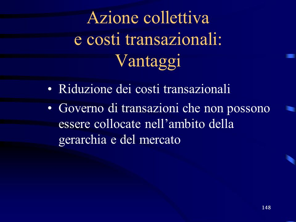 Azione collettiva e costi transazionali: Vantaggi