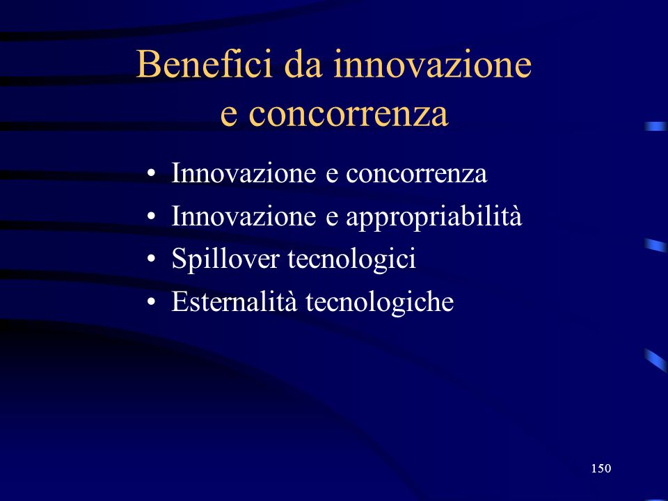 Benefici da innovazione e concorrenza