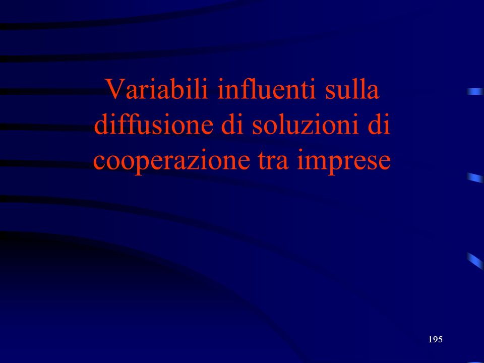 27/03/2017 Variabili influenti sulla diffusione di soluzioni di cooperazione tra imprese