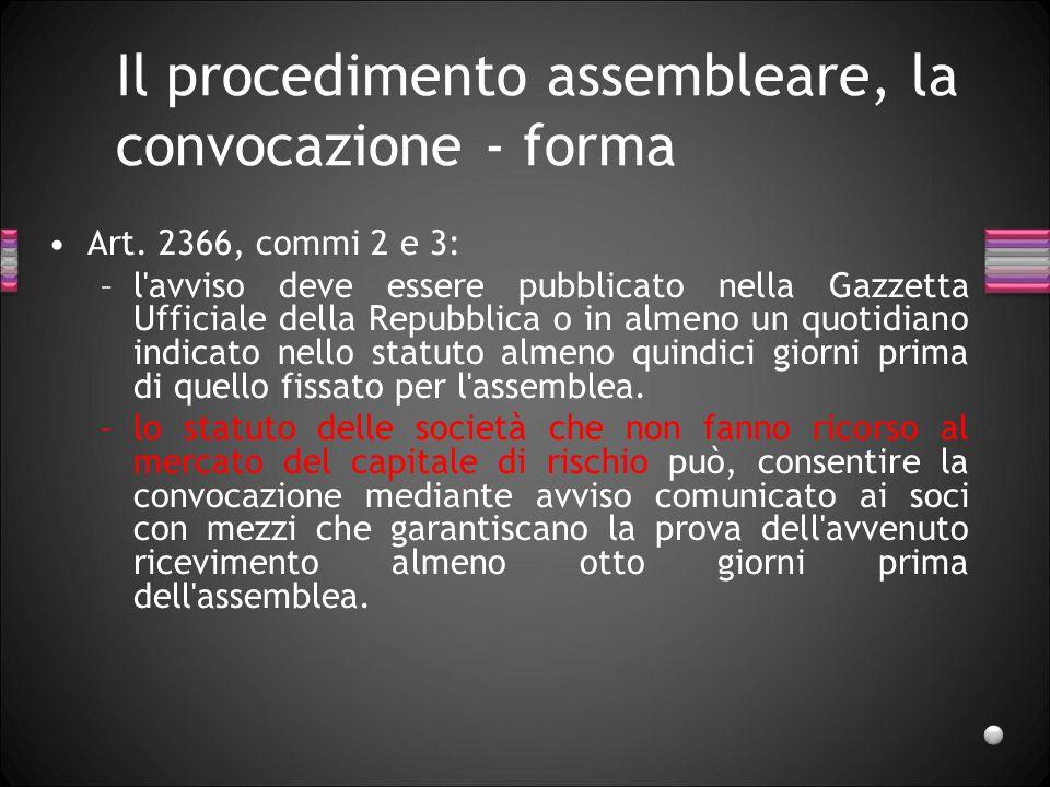Il procedimento assembleare, la convocazione - forma