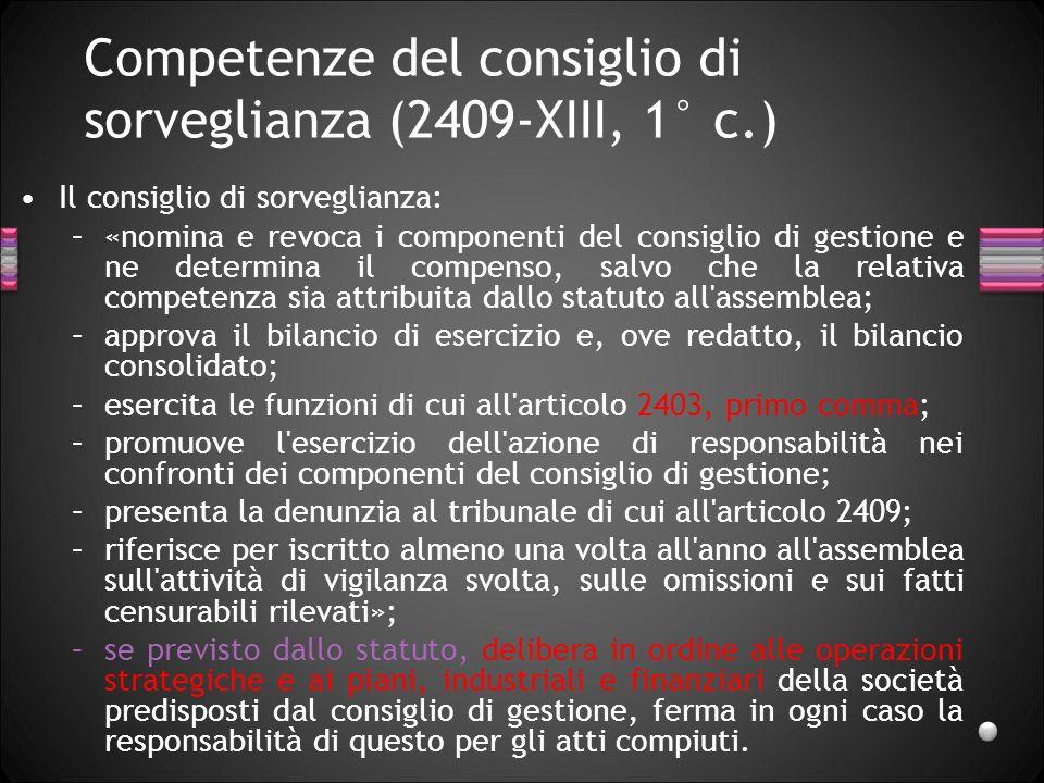Competenze del consiglio di sorveglianza (2409-XIII, 1° c.)