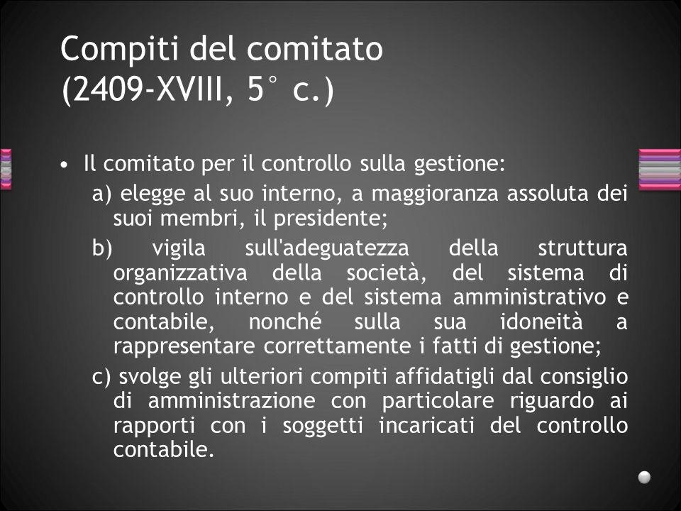 Compiti del comitato (2409-XVIII, 5° c.)