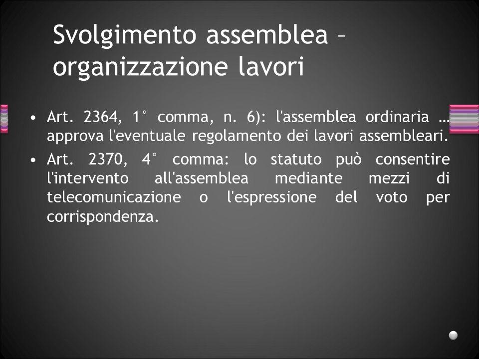 Svolgimento assemblea – organizzazione lavori