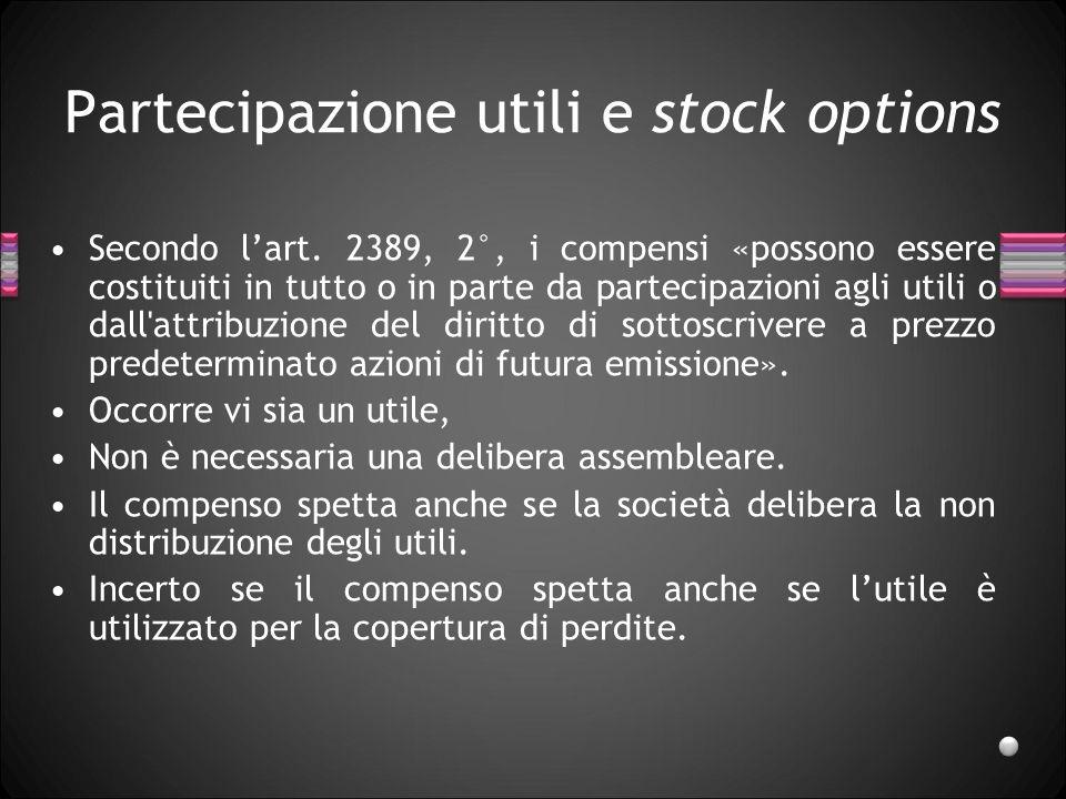 Partecipazione utili e stock options