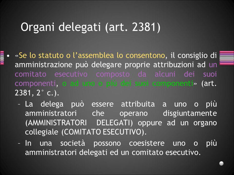 27/03/2017 Organi delegati (art. 2381)