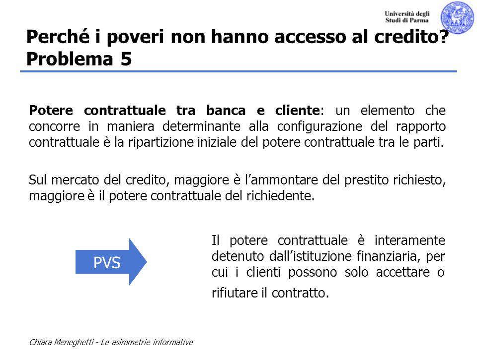 Perché i poveri non hanno accesso al credito Problema 5