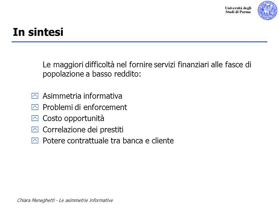 In sintesi Le maggiori difficoltà nel fornire servizi finanziari alle fasce di popolazione a basso reddito: