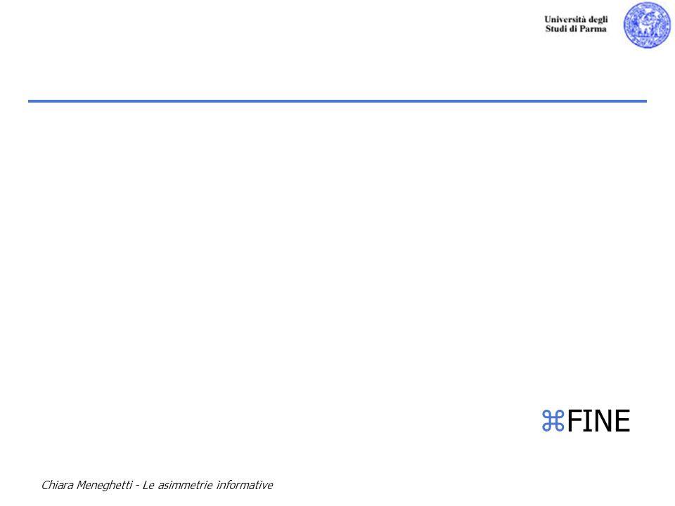 FINE Chiara Meneghetti - Le asimmetrie informative