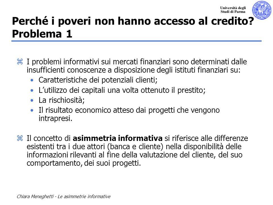 Perché i poveri non hanno accesso al credito Problema 1