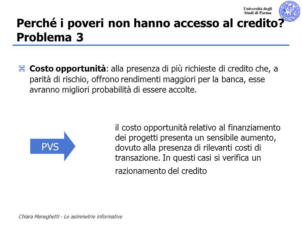 Perché i poveri non hanno accesso al credito Problema 3