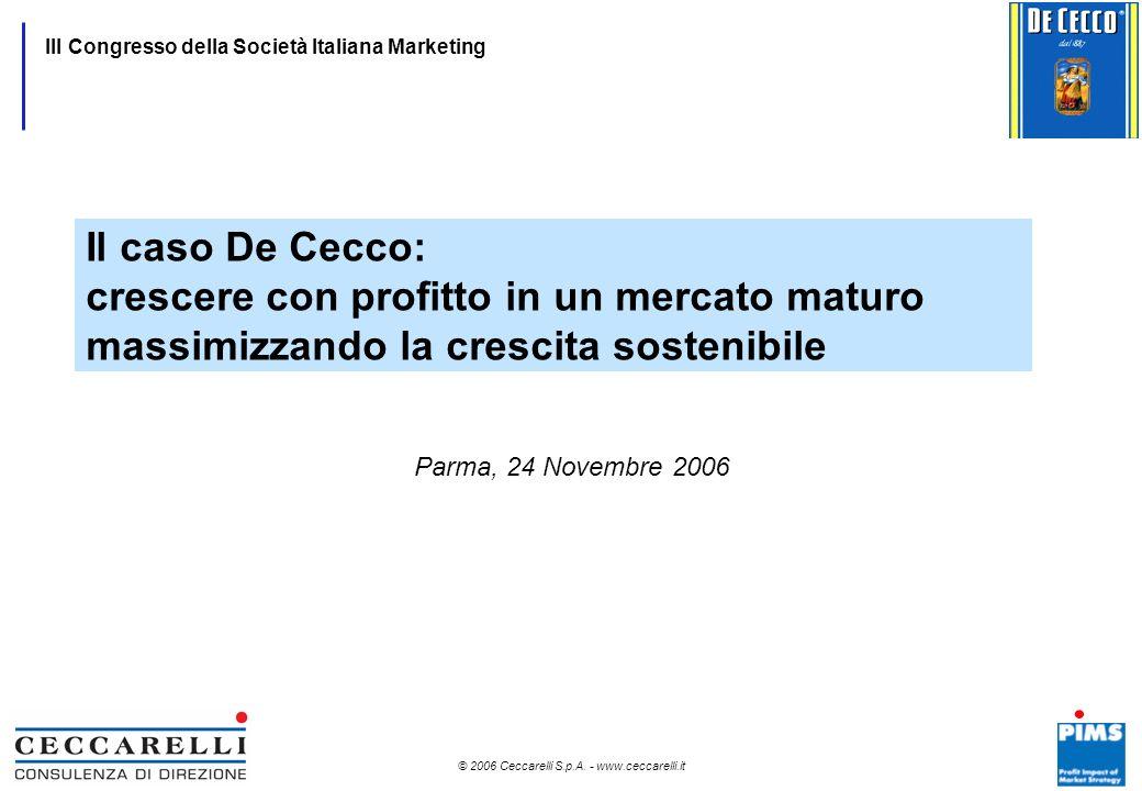 Il caso De Cecco: crescere con profitto in un mercato maturo massimizzando la crescita sostenibile