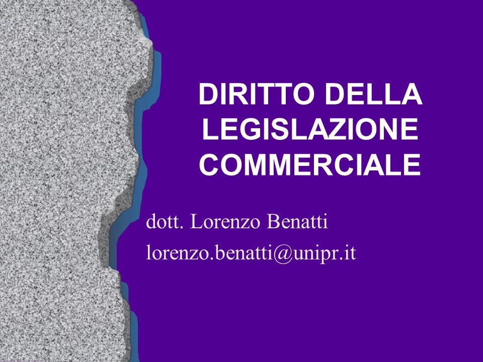 DIRITTO DELLA LEGISLAZIONE COMMERCIALE