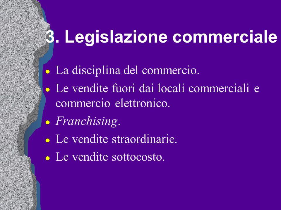 3. Legislazione commerciale