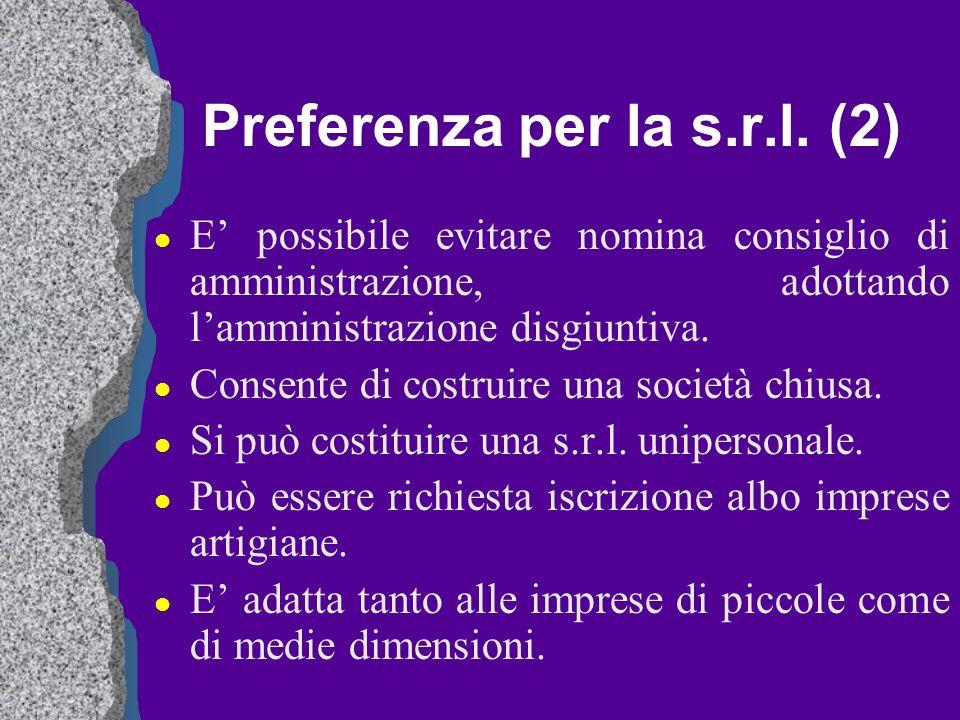 Preferenza per la s.r.l. (2)