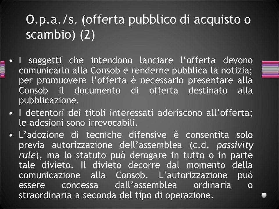 O.p.a./s. (offerta pubblico di acquisto o scambio) (2)
